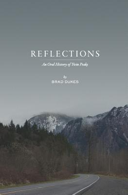 Reflections, An Oral History of Twin Peaks Cover Image