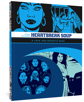 Heartbreak Soup: A Love and Rockets Book Cover Image
