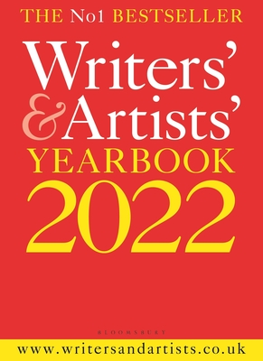 Writers' & Artists' Yearbook 2022 (Writers' and Artists') Cover Image