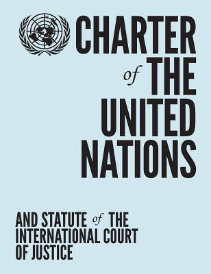 Charter of the United Nations and Statute of the International Court of Justice Cover Image