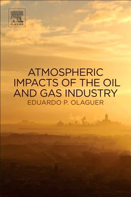 Atmospheric Impacts of the Oil and Gas Industry Cover Image