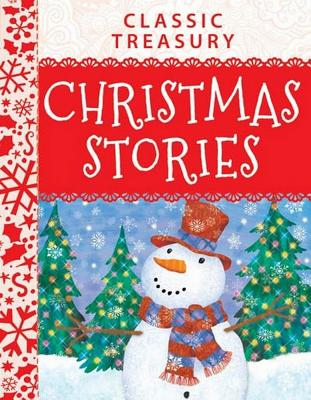 Classic Treasury Christmas Stories: Charmingly Illustrated to Warm Hearts and Get the Whole Fami Cover Image