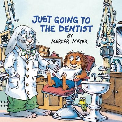 Just Going to the Dentist (Little Critter) Cover Image