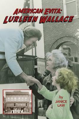 American Evita: Lurleen Wallace Cover Image
