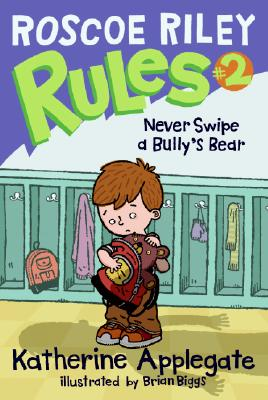 Never Swipe a Bully's Bear Cover Image