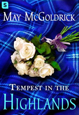 Tempest in the Highlands (The Scottish Relic Trilogy #3) Cover Image