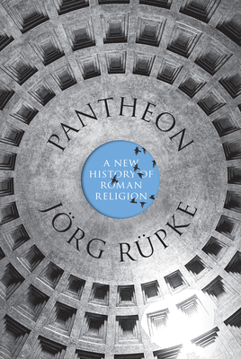 Pantheon: A New History of Roman Religion Cover Image