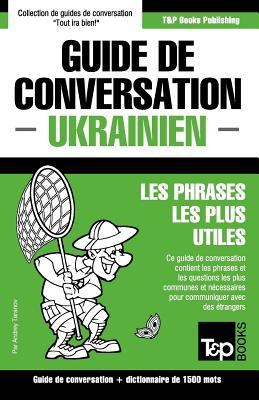 Guide de conversation Français-Ukrainien et dictionnaire concis de 1500 mots (French Collection #314) Cover Image