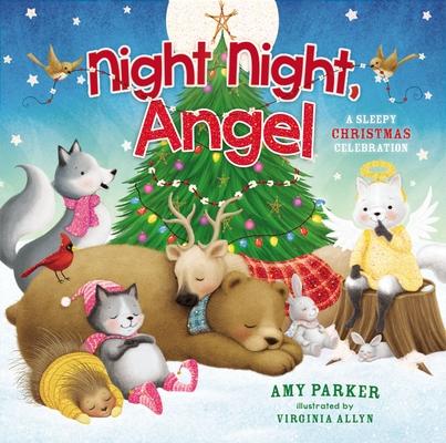 Night Night, Angel: A Sleepy Christmas Celebration Cover Image