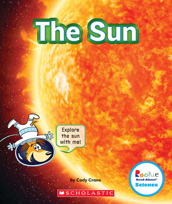 The Sun (Rookie Read-About Science: The Universe) Cover Image