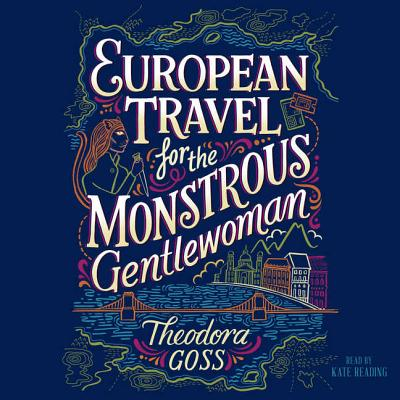 European Travel for the Monstrous Gentlewoman Cover Image