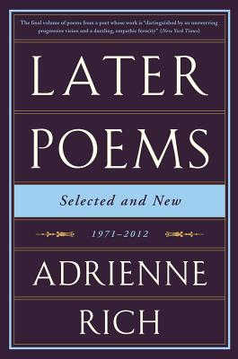 Later Poems: Selected and New: 1971-2012 Cover Image