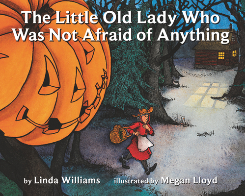 The Little Old Lady Who Was Not Afraid of Anything (Paperback)Linda Williams, Eileen Spinelli, Megan Lloyd (Illustrator)