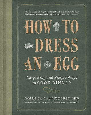 How to Dress an Egg: Surprising and Simple Ways to Cook Dinner Cover Image