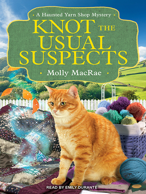 Knot the Usual Suspects (Haunted Yarn Shop Mysteries #5) Cover Image
