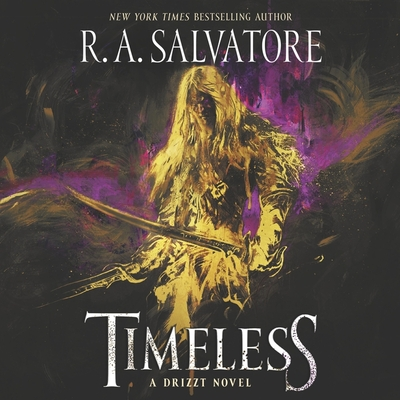 Timeless: A Drizzt Novel Cover Image