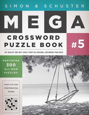Simon & Schuster Mega Crossword Puzzle Book #5 (S&S Mega Crossword Puzzles #5) Cover Image