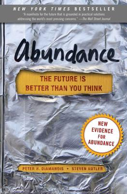 Abundance: The Future Is Better Than You Think (Exponential Technology Series) Cover Image