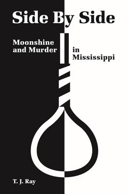 Side by Side: Moonshine and Murder in Mississippi Cover Image