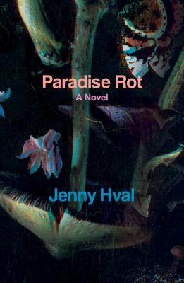 Paradise Rot: A Novel Cover Image