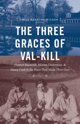 Cover for The Three Graces of Val-Kill