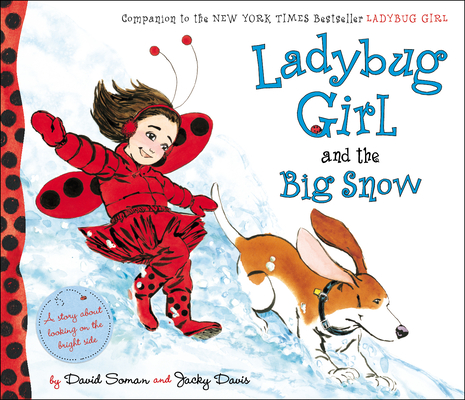 Ladybug Girl and the Big Snow Cover