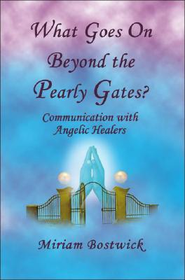 What Goes on Beyond the Pearly Gates? Cover