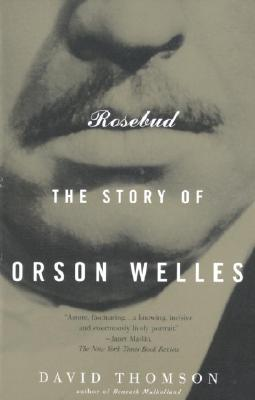 Rosebud: The Story of Orson Welles Cover Image