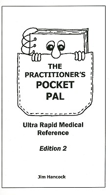 The Practitioner's Pocket Pal: Ultra Rapid Medical Reference Cover Image