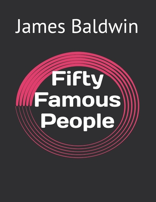 Fifty Famous People Cover Image
