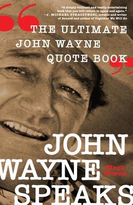 Cover for John Wayne Speaks