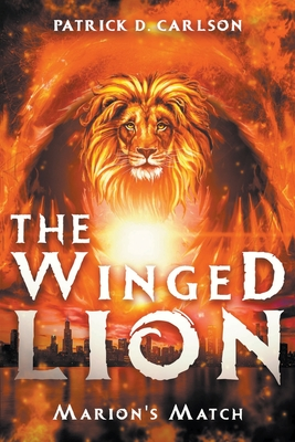 The Winged Lion: Marion's Match Cover Image