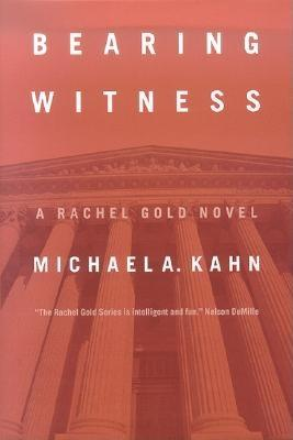 Bearing Witness: A Rachel Gold Novel Cover Image