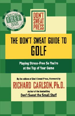 The Don't Sweat Guide to Golf Cover