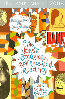 The Best American Nonrequired Reading 2008 (The Best American Series ®) Cover Image