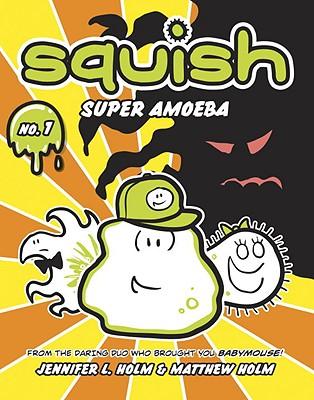 Squish: Super Amoeba Cover Image