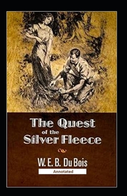 The Quest of the Silver Fleece (Annotated) Cover Image