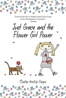 Just Grace and the Flower Girl Power (The Just Grace Series) Cover Image