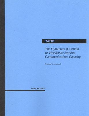 Cover for The Dynamics of Growth in Worldwide Satellite Communications Capacity