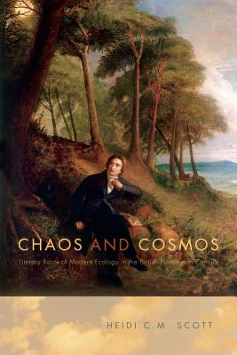 Chaos and Cosmos: Literary Roots of Modern Ecology in the British Nineteenth Century Cover Image