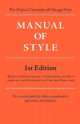 Manual of Style (Chicago 1st Edition) Cover Image