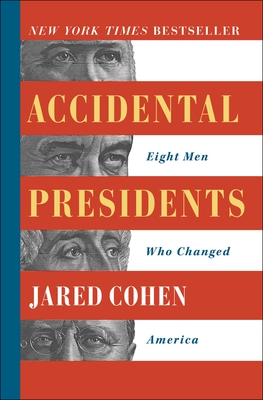 Accidental Presidents: Eight Men Who Changed America Cover Image