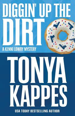 Diggin' Up the Dirt (Kenni Lowry Mystery #7) Cover Image