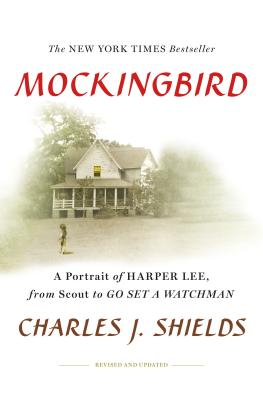 Mockingbird: A Portrait of Harper Lee: From Scout to Go Set a Watchman Cover Image