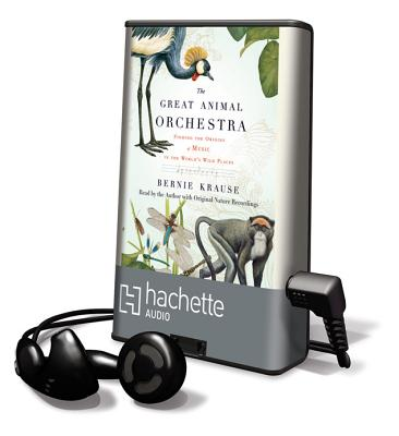The Great Animal Orchestra (Playaway Adult Nonfiction) Cover Image