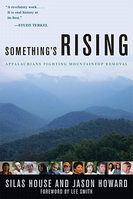 Something's Rising: Appalachians Fighting Mountaintop Removal Cover Image