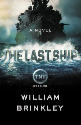 The Last Ship: A Novel Cover Image