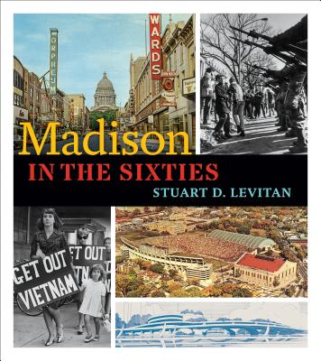 Snowbound In Madison >> Madison In The Sixties Paperback Snowbound Books