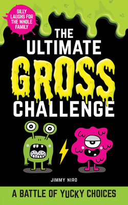 The Ultimate Gross Challenge: A Battle of Yucky Choices Cover Image