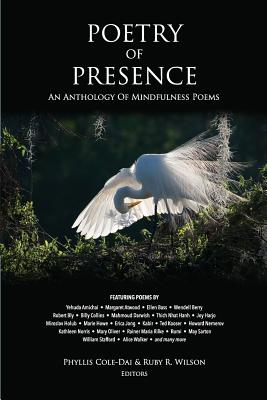 Poetry of Presence: An Anthology of Mindfulness Poems Cover Image